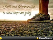 faith and determination