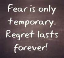 fear is temperary