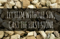 CAST-THE-FIRST-STONE